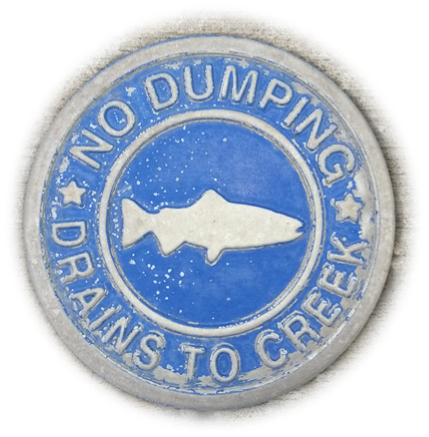 DRAINS TO CREEK- NO DUMPING